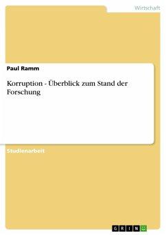 Korruption - Überblick zum Stand der Forschung - Ramm, Paul