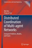 Distributed Coordination of Multi-agent Networks