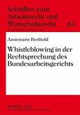 Whistleblowing in der Rechtsprechung des Bundesarbeitsgerichts