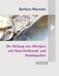 Die Heilung von Allergien mit Naturheilkunde un...