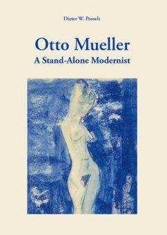 Otto Mueller - Posselt, Dieter W.