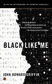 Black Like Me. 50th Anniversary Edition