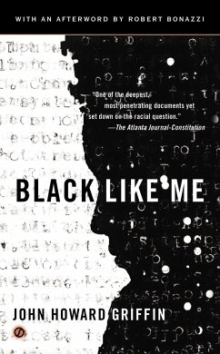 Black Like Me. 50th Anniversary Edition - Griffin, John H.