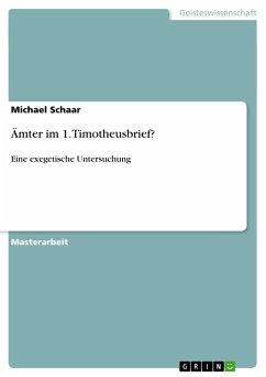 Ämter im 1. Timotheusbrief? - Schaar, Michael