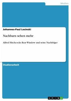 Nachbarn sehen mehr - Lesinski, Johannes-Paul