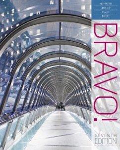 Bravo! - Muyskens, Judith A.; Harlow, Linda L.; Vialet, Michele