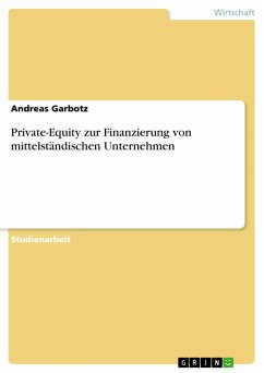 Private-Equity zur Finanzierung von mittelständischen Unternehmen - Garbotz, Andreas