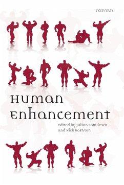 Human Enhancement - Savulescu; Savulescu, Julian; Bostrom, Nick