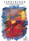 Farbenfroh - Geistliche Lieder, Gospels und Spirituals für Frauenchöre, Partitur