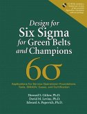 Design for Six SIGMA for Green Belts and Champions: Applications for Service Operations--Foundations, Tools, Dmadv, Cases, and Certification, (Paperba