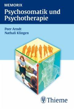 Memorix Psychosomatik und Psychotherapie - Arndt, Peer; Klingen, Nathali