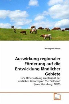 Auswirkung regionaler Förderung auf die Entwicklung ländlicher Gebiete