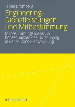 Engineering-Dienstleistungen und Mitbestimmung - Bromberg, Tabea