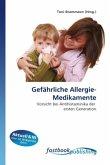Gefährliche Allergie-Medikamente