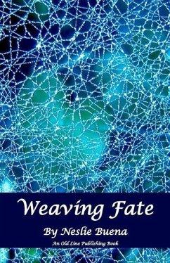 Weaving Fate - Buena, Neslie