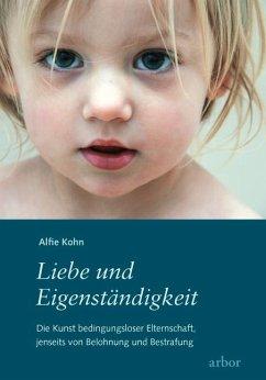 Liebe und Eigenständigkeit - Kohn, Alfie