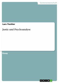 Justiz und Psychoanalyse - Tischler, Lars
