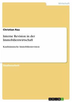 Interne Revision in der Immobilienwirtschaft - Rau, Christian