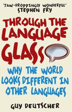 Through the Language Glass - Deutscher, Guy