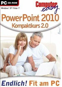 Computer easy: Power Point 2010 Kompaktkurs