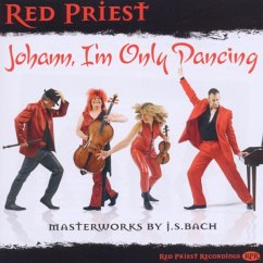 Red Priest:Johann,I'M Only Dancing - Diverse
