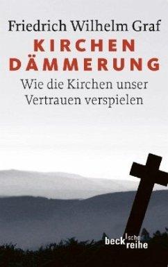 Kirchendämmerung - Graf, Friedrich W.