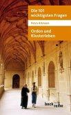 Orden und Klosterleben