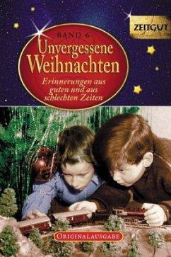 Unvergessene Weihnachten - Band 6