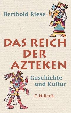 Das Reich der Azteken - Riese, Berthold