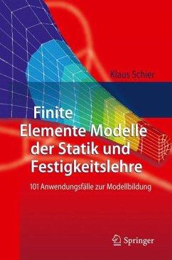 Finite Elemente Modelle der Statik und Festigke...