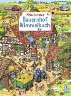 Mein liebstes Bauernhof-Wimmelbuch - Straus, Julia