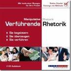 Manipulative Rhetorik / Verführende Rhetorik, 2 Audio-CDs