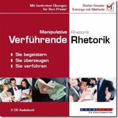 Manipulative Rhetorik / Verführende Rhetorik, 2...
