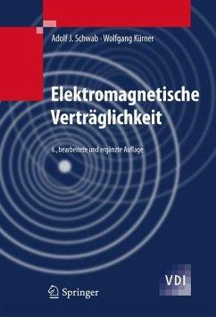 Elektromagnetische Verträglichkeit - Schwab, Adolf J.;Kürner, Wolfgang