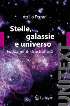 Stelle, galassie e universo - Ferrari, Attilio