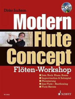 Modern Flute Concept, m. Audio-CD - Juchem, Dirko