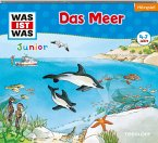 Das Meer / Was ist was junior Bd.17 (1 Audio-CD)