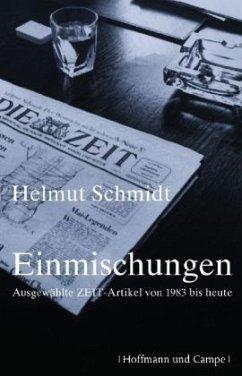 Einmischungen - Schmidt, Helmut