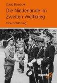 Die Niederlande im Zweiten Weltkrieg
