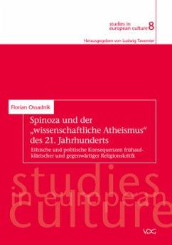 Spinoza und der ´´wissenschaftliche Atheismus´´...