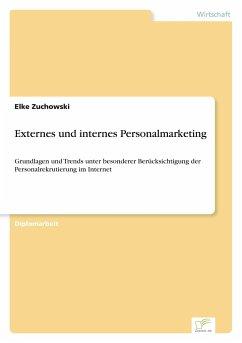9783838652726 - Zuchowski, Elke: Externes und internes Personalmarketing - كتاب