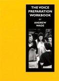The Voice Preparation Workbook: Working Shakespeare Collection: Workshop 5