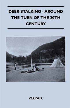 Deer-Stalking - Around the Turn of the 20th Century