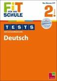Fit für die Schule: Tests mit Lernzielkontrolle. Deutsch 2. Klasse