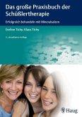 Das große Praxisbuch der Schüßlertherapie