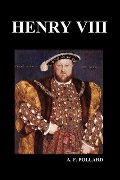 Henry VIII (by A. F. Pollard)