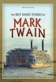 The Best Short Stories of Mark Twain