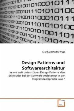 Design Patterns und Softwarearchitektur - Pfeiffer-Vogl, Leonhard