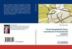 Three Bangladeshi Plays considered in Postcolonial Context - Chowdhury, Khairul