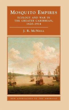 Mosquito Empires - Mcneill, J. R.